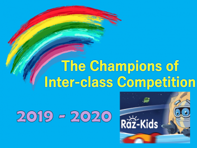 The Champions of Inter-class Competition of Raz-Kids Online Reading Programme (2019 - 2020)